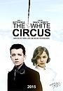 Фильм «Белый цирк»