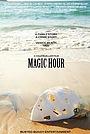Фільм «Magic Hour» (2015)