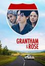 Фільм «Грэнтхем и Роуз» (2014)
