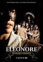Фильм «Элеонора, таинственная мстительница» (2012)