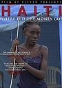 Фільм «Haiti: Where Did the Money Go» (2012)