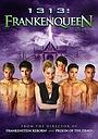 Фільм «1313: Королева Франкенштейна» (2012)
