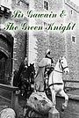 Фільм «Ґавейн та Зелений лицар» (1973)