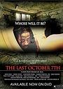 Фильм «The Last October 7th» (2010)