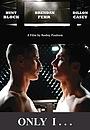 Фільм «Только я...» (2016)