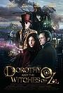 Фільм «Дороти и ведьмы страны Оз» (2012)