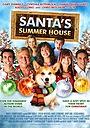 Фільм «Летний дом Санта-Клауса» (2012)