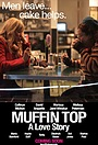 Фильм «Muffin Top: A Love Story» (2017)