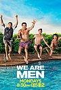Сериал «Мы — мужчины» (2013)
