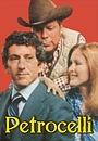 Сериал «Петрочелли» (1974 – 1976)