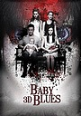 Фільм «Блюз младенца» (2013)
