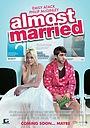 Фільм «Почти женат» (2014)