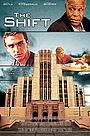 Фильм «The Shift» (2013)