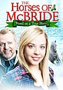 Фильм «The Horses of McBride» (2012)