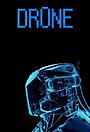 Сериал «Drone» (2012 – ...)