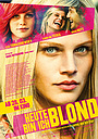 Фильм «Сегодня я блондинка» (2013)