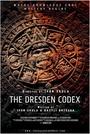 Фільм «The Dresden Codex»