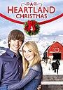 Фільм «A Heartland Christmas» (2010)