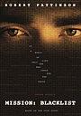 Фильм «Миссия: Черный список»
