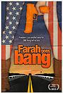 Фильм «Farah Goes Bang» (2013)