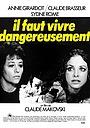 Фильм «Надо жить опасно» (1975)