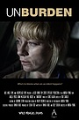 Фильм «Unburden» (2012)