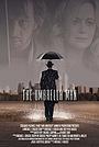 Фільм «The Umbrella Man» (2016)