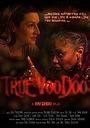 Фільм «True Voodoo» (2014)