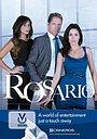 Сериал «Росарио» (2012 – 2013)