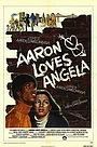 Фільм «Аарон любит Анджелу» (1975)