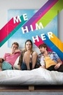 Фільм «Я, он, она» (2015)