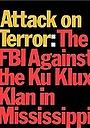 Фильм «Атака на террор: ФБР против Ку Клукс Клана» (1975)