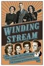 Фільм «The Winding Stream» (2014)