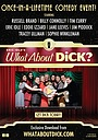 Фільм «What About Dick?» (2012)