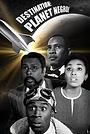 Фильм «Destination Planet Negro» (2013)