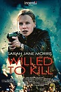Фильм «Willed to Kill» (2012)