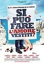 Фильм «Si può fare l'amore vestiti?» (2012)