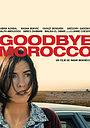 Фильм «Прощай Марокко» (2012)