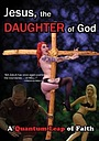 Фільм «Иисус, дщерь Божья» (2013)