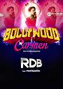 Фільм «Bollywood Carmen» (2013)
