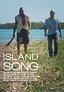 Фильм «Island Song» (2013)