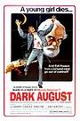 Фільм «Dark August» (1976)