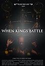 Фільм «When Kings Battle» (2013)