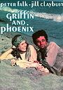 Фільм «Гриффин и Феникс: История любви» (1976)