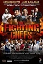 Фільм «The Fighting Chefs» (2013)