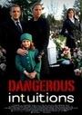 Фільм «Опасная интуиция» (2013)