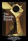 Фільм «The Rwanda Blend» (2014)