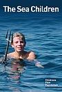 Фільм «The Sea Children» (1973)