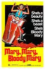 Фильм «Мэри, Мэри, кровавая Мэри» (1975)