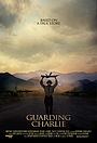 Фільм «Guarding Charlie» (2014)